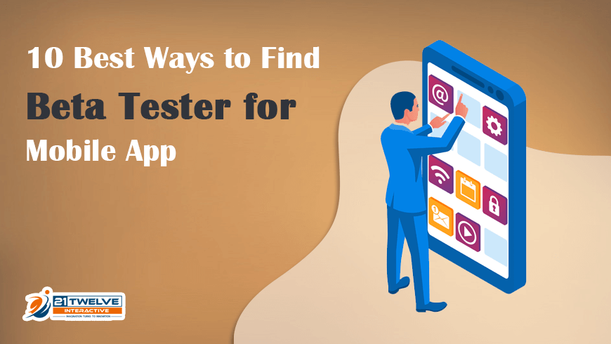 10 Best Ways to Find Beta Tester for Mobile App in 2021