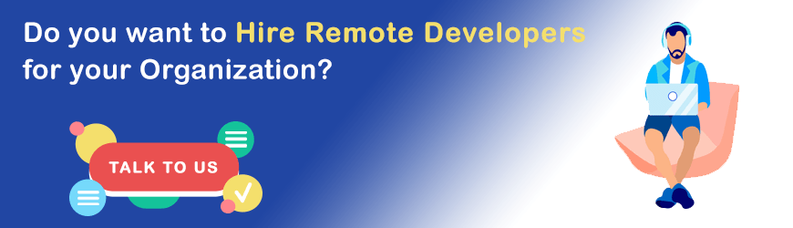 Want to Hire Remote Developers?
