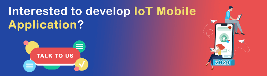 Want to Build IoT Mobile Application?