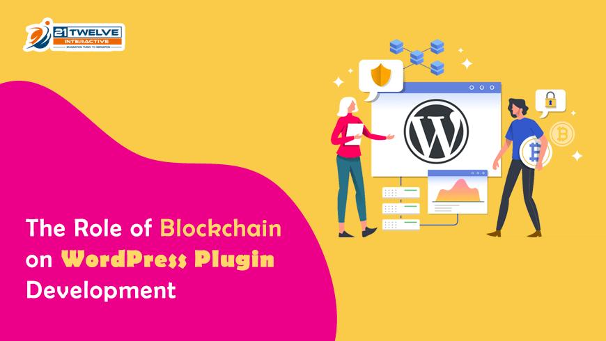 What is the Role of Blockchain on WordPress Plugin Development?