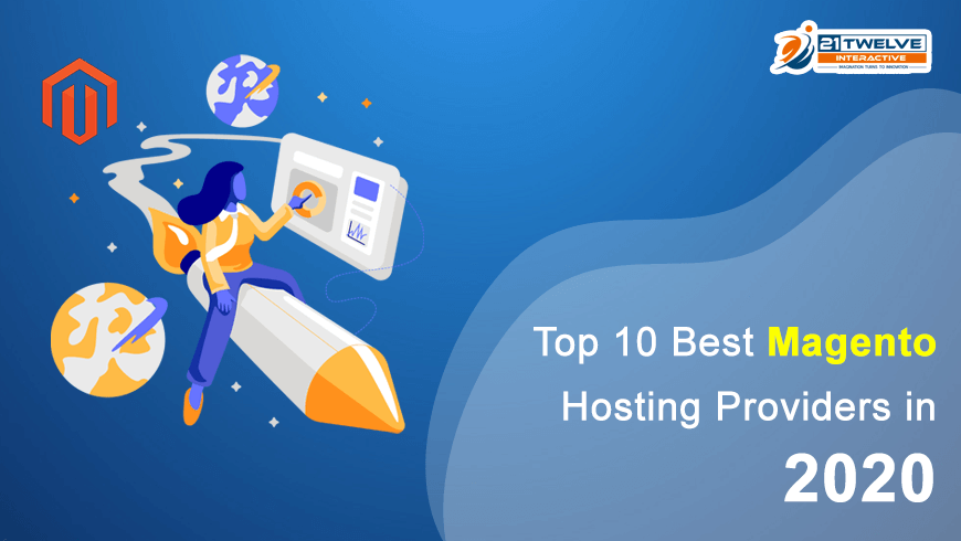 Top 10 Best Magento Hosting Providers in 2020
