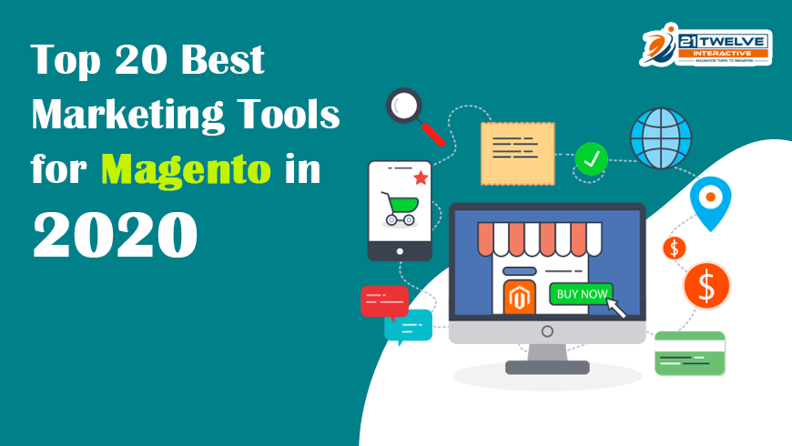 Top 20 Best Marketing Tools for Magento in 2020