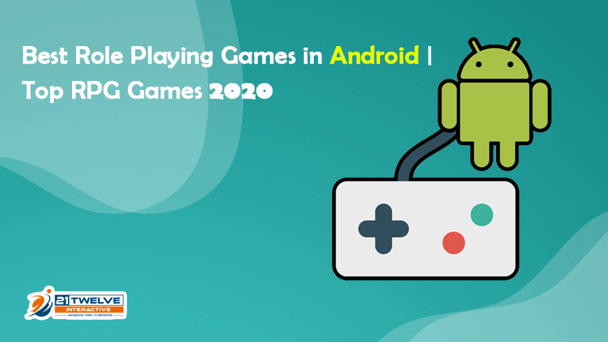 Best Role Playing Games in Android | Top RPG Games 2020