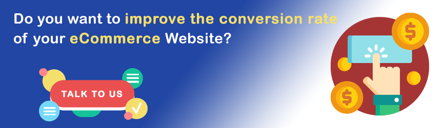 Want to improve conversion rate of eCommerce website?