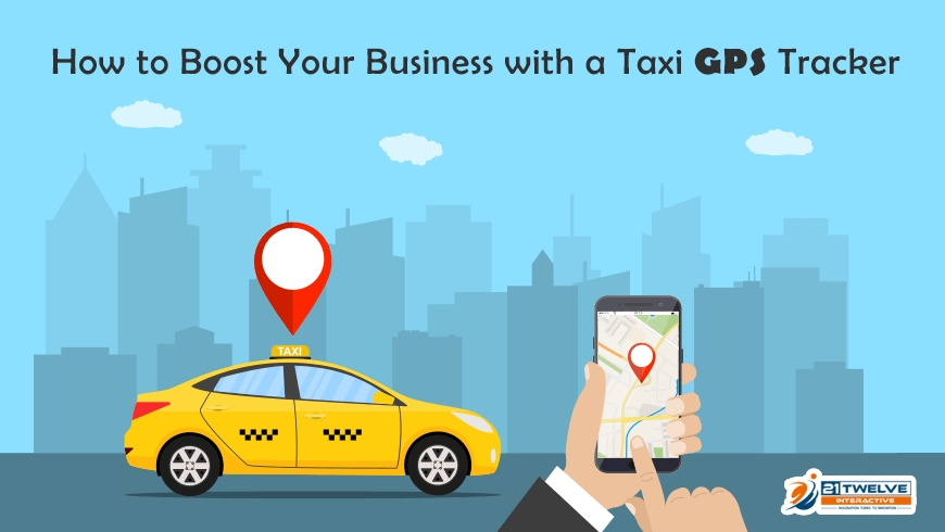 How to Boost Your Business with a Taxi GPS Tracker?