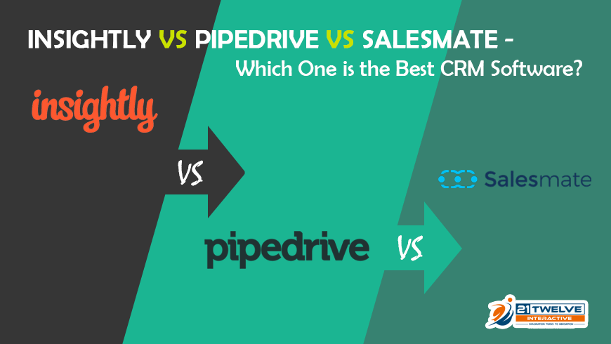 CRM Comparison Between Insightly vs Pipedrive vs Salesmate