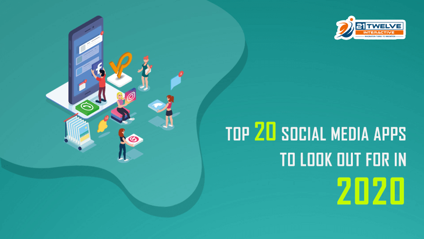 Top 20 Social Media Apps to look out for in 2020