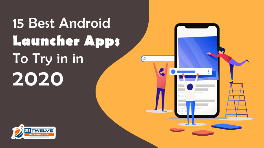 15 Best Android Launcher Apps To Try in in 2020
