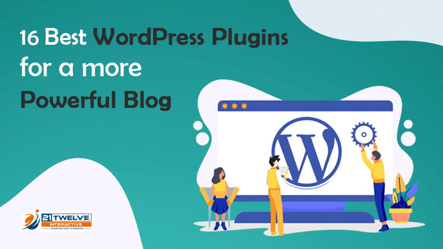 16 Best WordPress Plugins for a more Powerful Blog