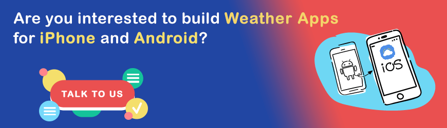 Do you want to build Weather Apps?