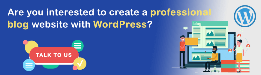 Do you want to create a Blog Website in WordPress?