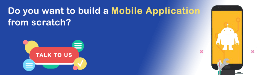Build Mobile Application from scratch?
