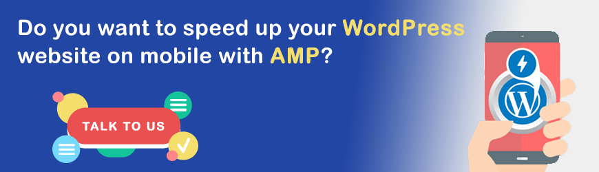 Do you want to speed up your website in mobile with AMP?