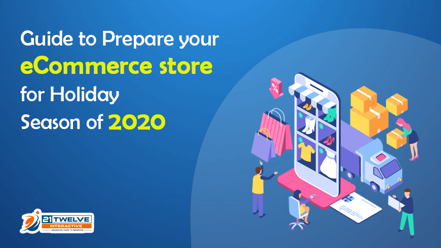 A Complete Guide to Prepare an eCommerce Strategy for Holiday