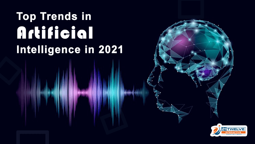 Top 8 Artificial Intelligence Trends to Watch