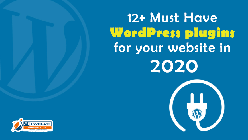 12+ Must Have WordPress plugins for your website in 2020