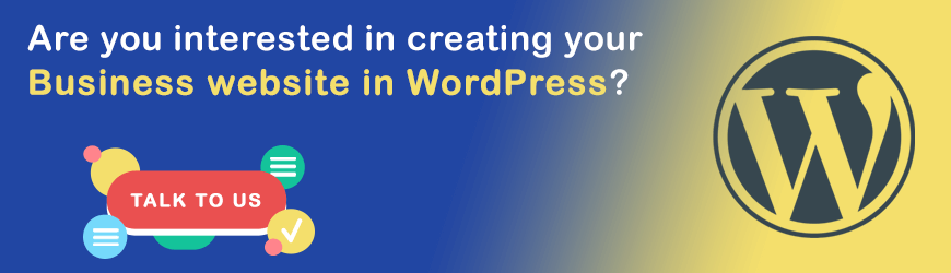 Do you want to create a Businees website in WordPress CMS?