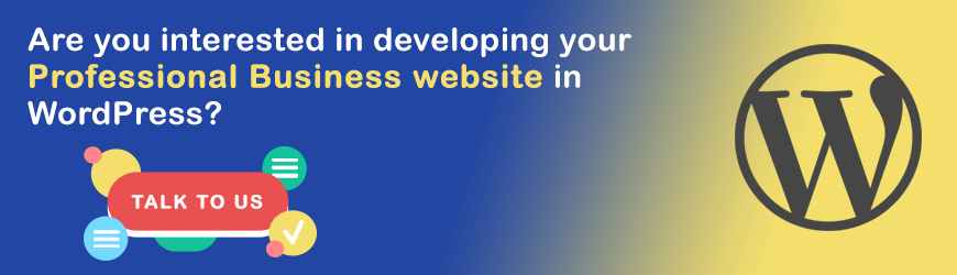 Want to you develop website in WordPress?