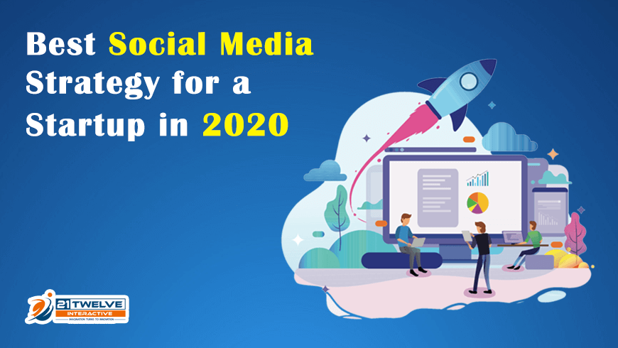Best Social Media Strategy for a Startup in 2020