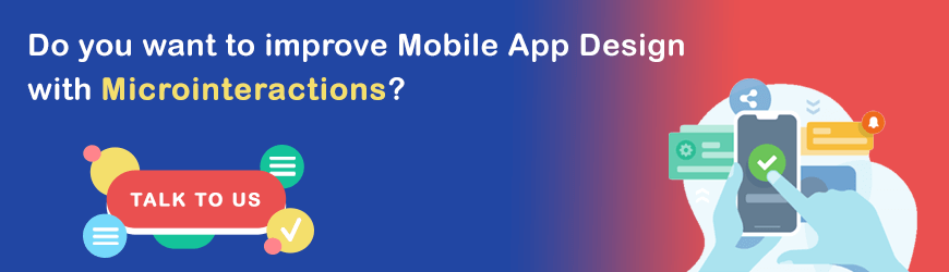 How to improve mobile app design with Microinteractions?