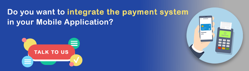 Want to Integrate Payment module in Mobile Applications?