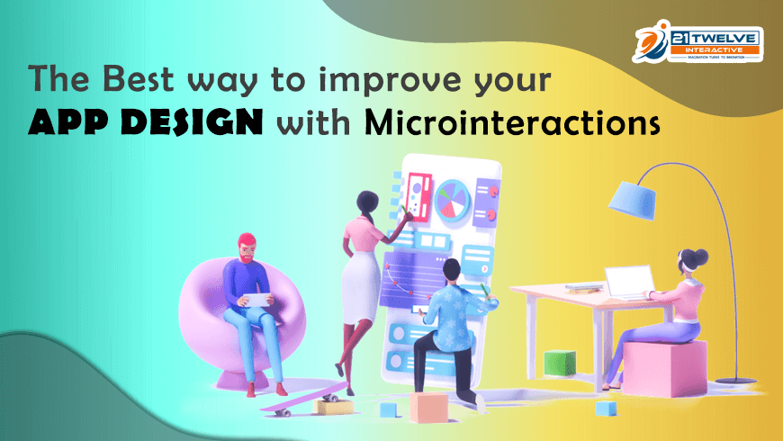 The Best way to improve your app design with Microinteractions