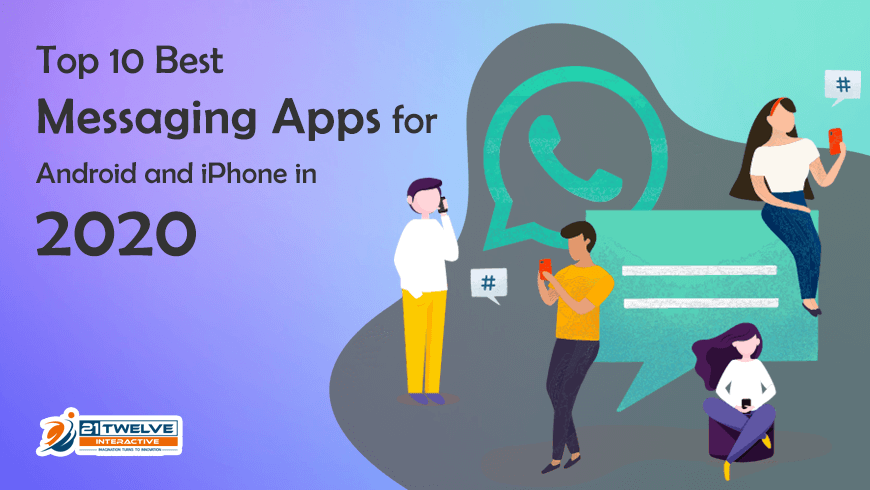 Top 10 Best Messaging Apps for Android and iPhone in 2020