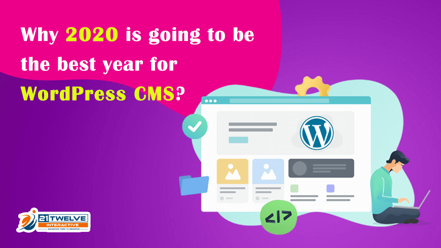 Why 2020 is going to be the best year for WordPress CMS?