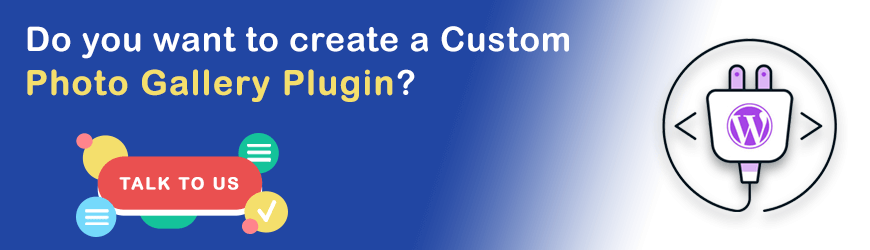 Want to create a Custom Gallery Plugin?