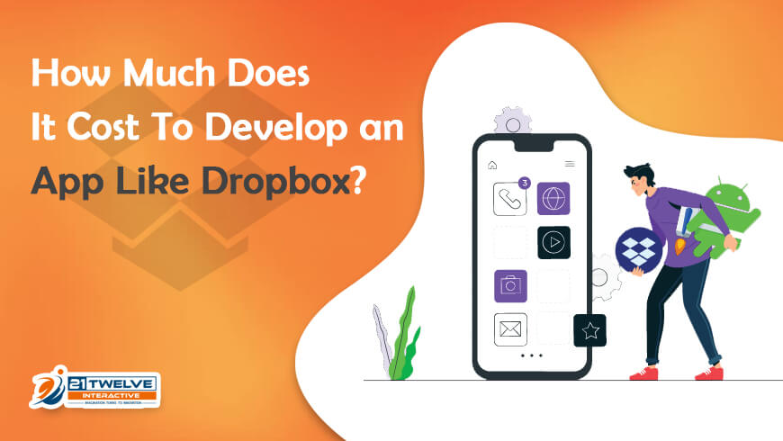 How Much Does It Cost To Develop an App Like Dropbox?