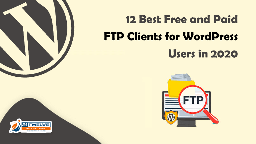 12 Best Free and Paid FTP Clients for WordPress Users in 2020