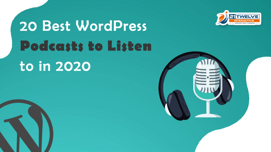 20 Best WordPress Podcasts to Listen to in 2020