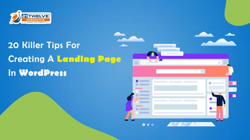 20 Killer Tips For Creating A Landing Page In WordPress