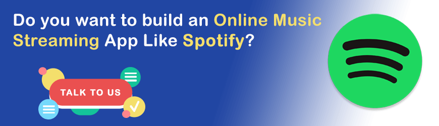 Want to build Music Application like Spotify?