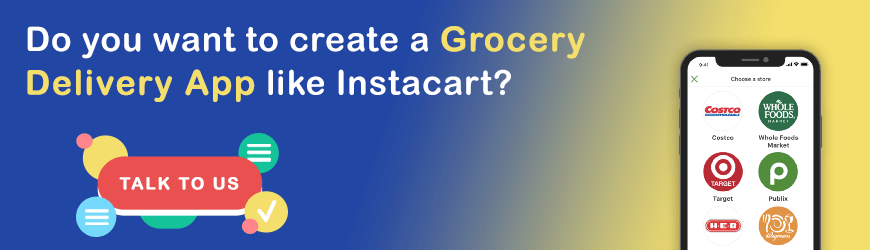 Want to develop app like Instacart?