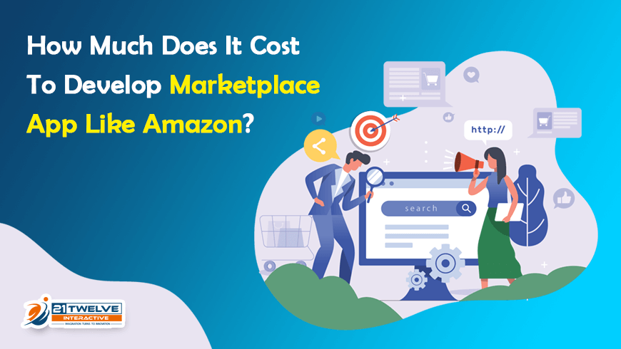 How Much Does It Cost To Develop Marketplace App Like Amazon?
