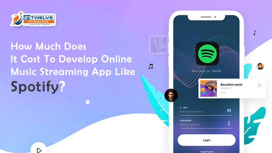 How Much Does It Cost To Develop Music Streaming App Like Spotify?