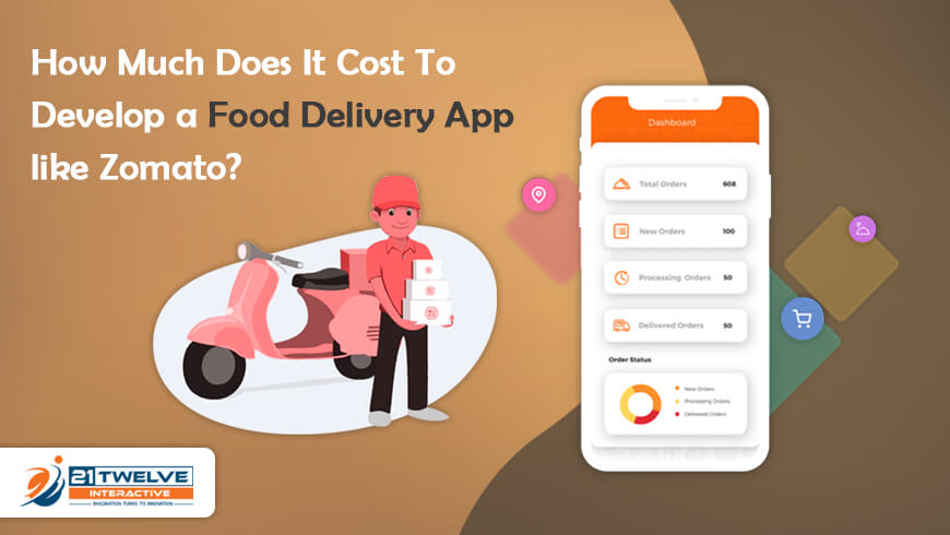 How Much Does It Cost To Develop a Food Delivery App like Zomato?