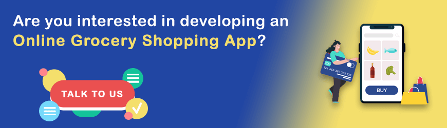 Want to Develop Online Grocery Shopping App?