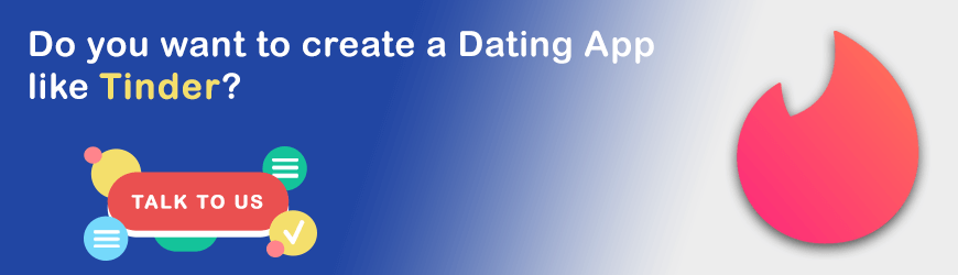 Want to create an app like Tinder?