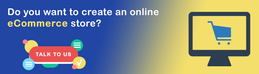 Want to create an online eCommerce store?