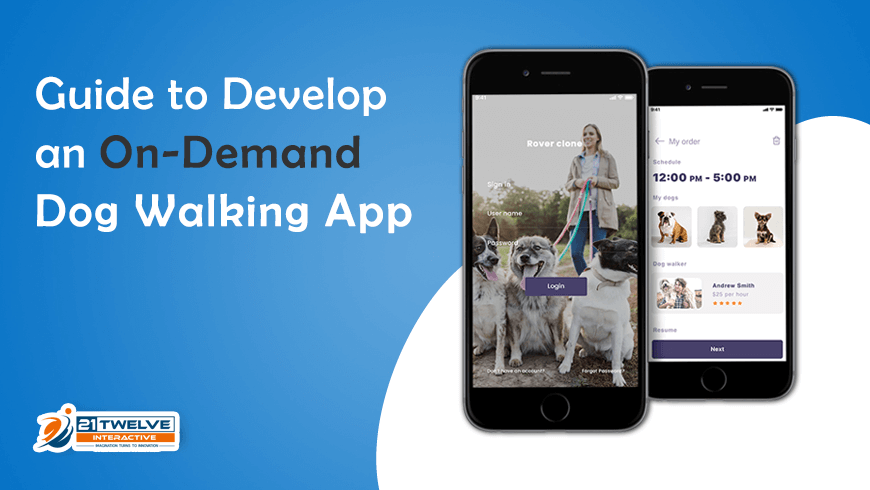 Guide to Develop an On-Demand Dog Walking App