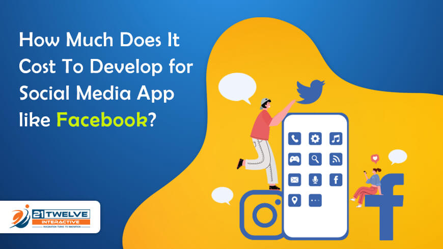 How Much Does It Cost To Develop for Social Media App like Facebook?
