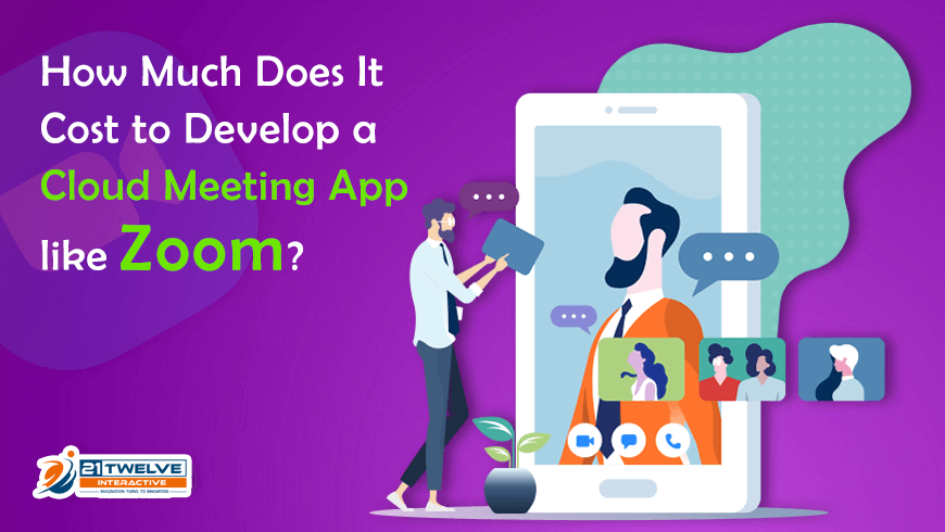 How Much Does It Cost to Develop an Cloud Meeting App like Zoom?