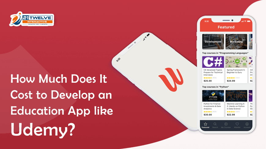 How Much Does It Cost to Develop an Education App like Udemy?
