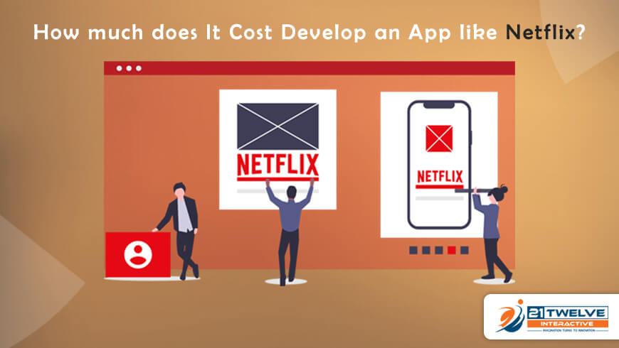 How much does It Cost Develop an App like Netflix?