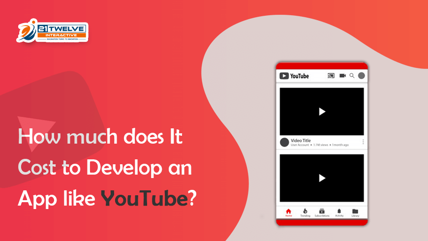 How much does It Cost to Develop an App like Youtube?