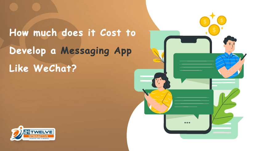 How much does it Cost to Develop an Messaging App Like WeChat?