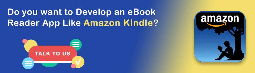 Cost to Develop App Like Kindle