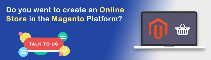 Want to Build an Online eCommerce Store in Magento?